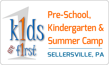 Kids Are First Preschool, Summer Camp | Sellersville, Bucks County, PA